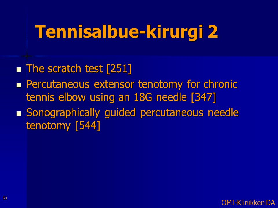 Tennisalbue-kirurgi 2 The scratch test [251]